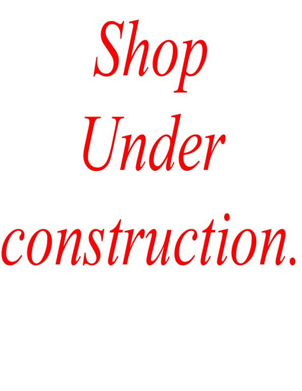 Shop  Under  construction.